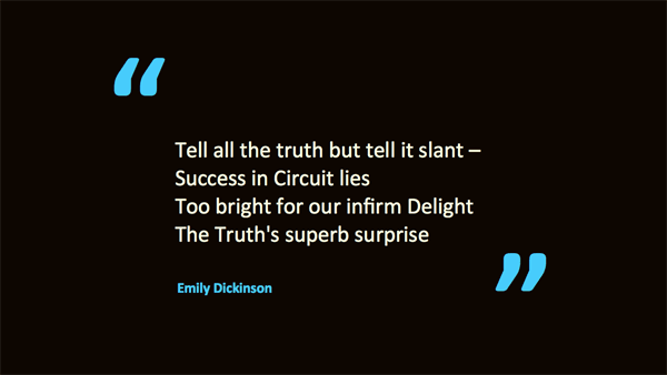 Tell all the truth but tell it slant – poem by Emily Dickinson