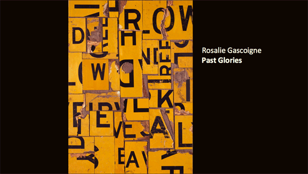 Rosalie Gascoigne, Past Glories